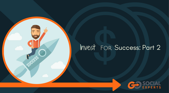 Invest for Success: Part 2
