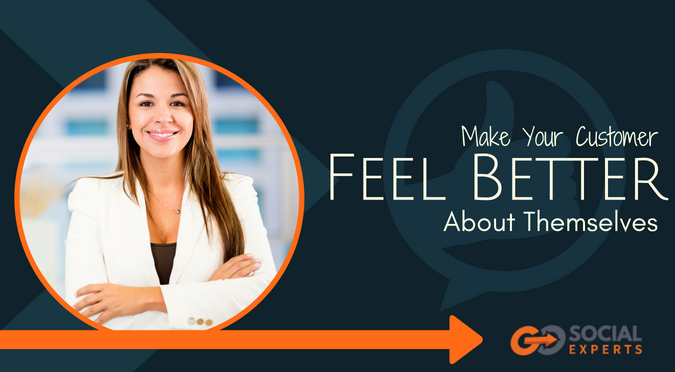 Make your customer feel better about themselves