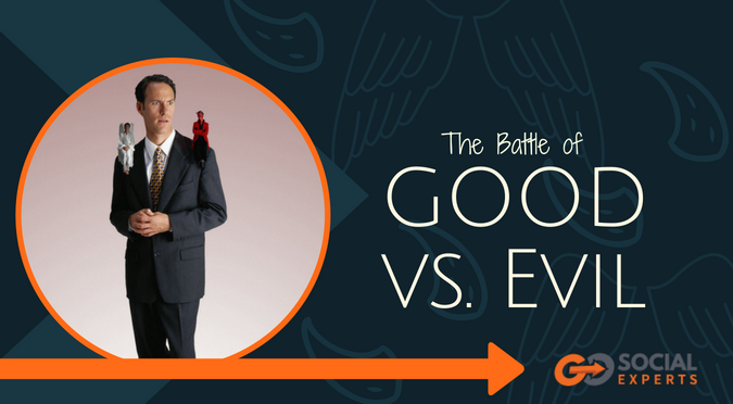 The Battle of Good vs. Evil