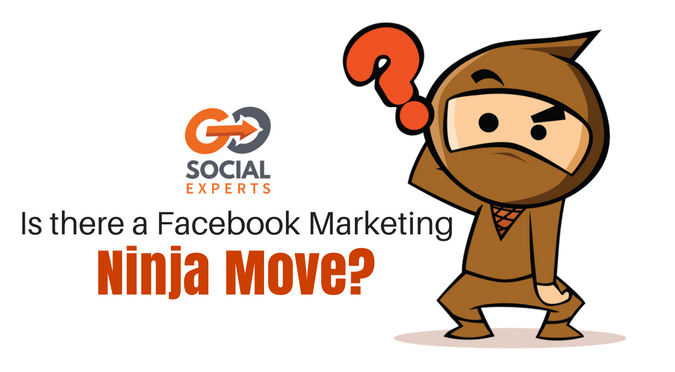 Is there a marketing ninja move that will solve your Facebook Marketing Problems?