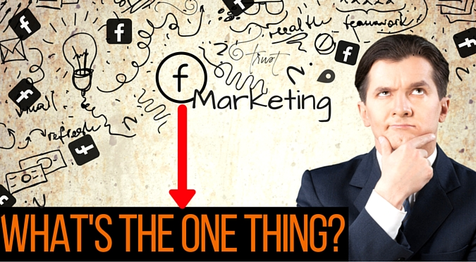 One Thing for Facebook Marketing Success ROI on facebook